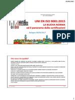 UNI en ISO 90012015 - LA NUOVA NORMA Ed Il Panorama Delle Certificazioni