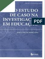 O Estudo de Caso Na Investigação Em Educação