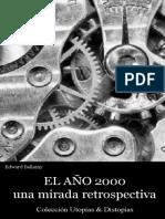 Bellamy Edward - El Año 2000 Una Mirada Retrospectiva.pdf