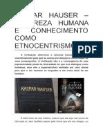 Kaspar Hauser, Natureza Humana e Conhecimento Como Etnocentrismo