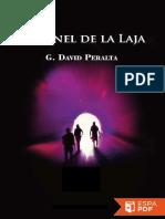 El Tunel de La Laja - G. David Peralta