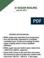 07-Refined Sugar Boiling, Jul. 26, 2017