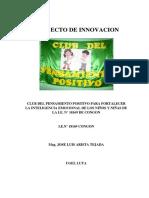 Proyecto pedagógico Club del Pensamiento Positivo para Fortalecer la Inteligencia Emocional de los niños y niñas de la I.EN° 18169 Congón Profesor Jose Luis Arista Tejada