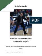 Silvio Santander - Relación Asistente Técnico-Entrenador en Jefe