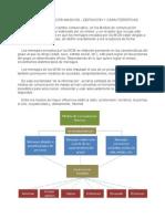 4.1 Medios de comunicación masivos (Definición y características de los MCM)