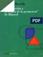 Derrida-J-Introduccion-a-El-origen-de-la-geometria-de-Husserl.pdf