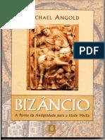 ANGOLD, Michael. Bizâncio. a Ponte Da Antiguidade Para a Idade Média (1)