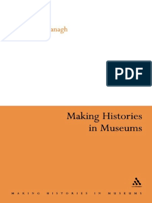 Making Histories in Museums 1996 pdf | Museum | Curator