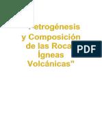 """""""Petrogénesis y Composición de las Rocas Ígneas Volcánicas"""""""