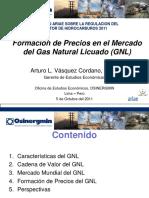 Formacion de Precios Del GNL - Arturo Vasquez - OSINERGMIN - ARIAE - 10-11 (2)
