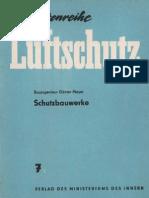 Schriftenreihe Luftschutz 7 - Schutzbauwerke