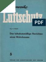 Schriftenreihe Luftschutz 5 - luftschutzmäßige Herrichten eines Wohnhauses