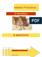 As Sociedades Produtoras Neolítico