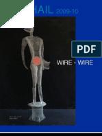 Mihail, Wire Wire