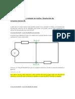 FISICA (Resolución de Circuitos Con Matrices. Aplicación Leyes de Kirchoff y Método de Mallas)