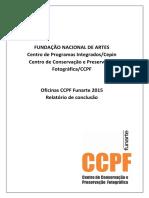 Oficinas CCPF Funarte 2015 Relatorio Preservação de Acervo