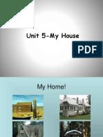 Unit 5-My House.pptx