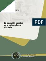La ejecución coactiva en la jurisprudencia tributaria.pdf