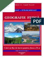 Geografie fizică. Caiet cu fişe de lucru pentru clasa a IX-a (Partea I), Ioan Mărculeț, Cătălina Mărculeț