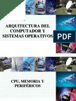 Arquitectura del Computador y Sistemas Operativos - 01 CPU, Memoria y Periféricos
