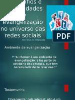 Os Desafios e Possibilidades de Evangelização No Universo CATEQUESE