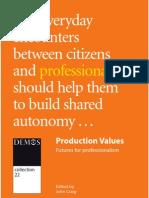 Production Values