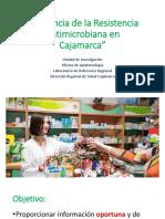 Vigilancia de La Resistencia Antibiotica en Cajamarca