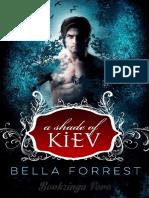 Bella Forrest - A Shade of Kiev 01 - A Shade of Kiev. I