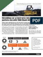 TANA Shark - Shredding Car and Truck Tyres