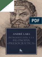 Laks, Andre - Introduccion a la Filosofia Presocratica_Ed.Gredos.pdf