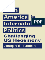 Joseph S. Tulchin-Latin America in International Politics_ Challenging US Hegemony-Lynne Rienner Publishers, Inc. (2016)