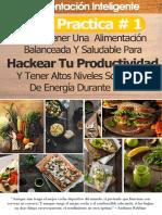Como Tener Una Alimentacion Balanceada Y Saludable Para Hackear Tu Productividad Y Tener Altos Niveles Sostenidos de Energia Durante El Dia