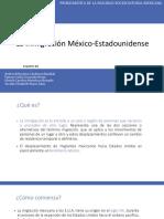 La Inmigración México Estadounidense