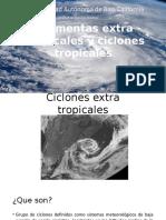 Tormentas Extratropicales y Ciclones Tropicales