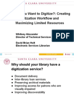 So You Want to Digitize-- Maximizing the Value of a Digitization