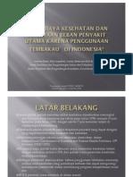 Studi Biaya Kesehatan Dan Perkiraan Beban Biaya Utama Penyakit Akibat Tembakau Di Indonesia_Soewarta Kosen