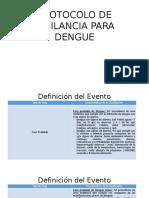 Protocolo de Vigilancia Para Dengue