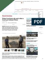Visitar Israel Para Não Mais Voltar a Israel, Por Caetano Veloso