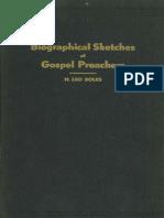 Biographical Sketches of Gospel Preachers by H. Leo Boles