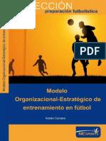 MOdelo Organizacional Estrategico de Entrenamiento en El Futbol