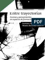 Nicastro, S., Greco, M. B. (2009). Entre trayectorias. Escenas y pensamientos en espacio de formación..pdf