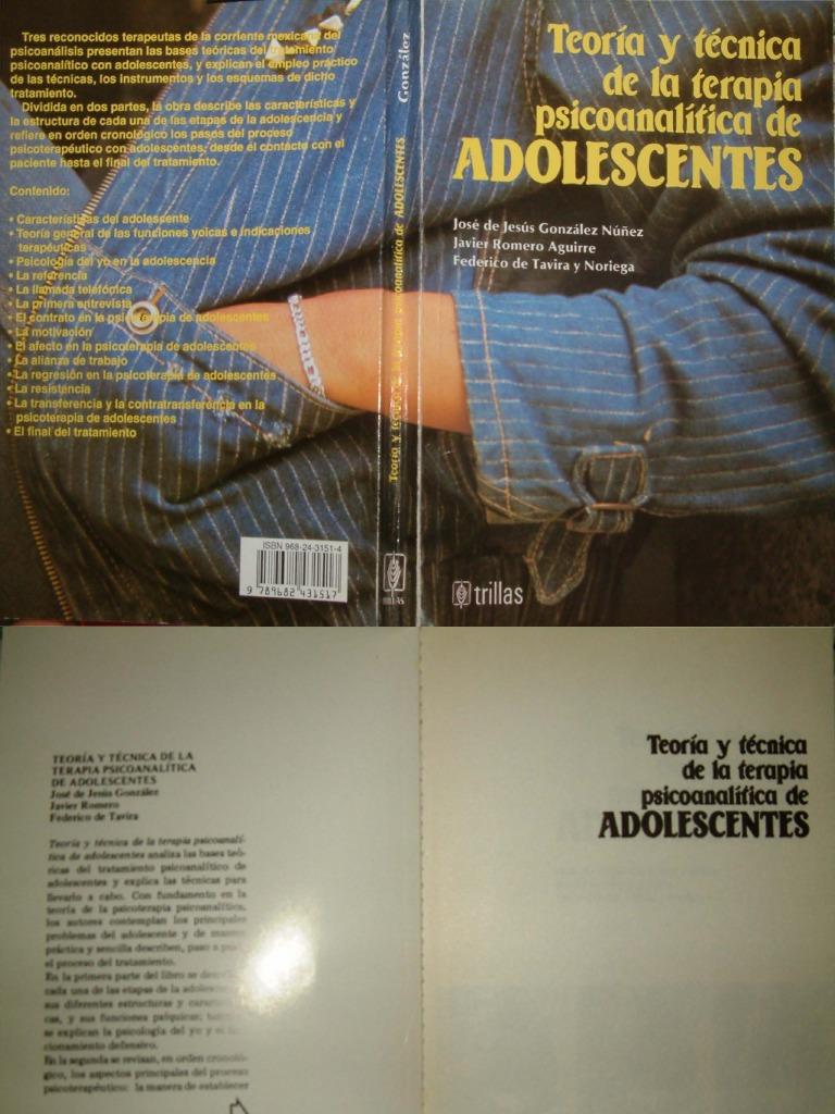 Teoría y Técnica de La Terapia Psicoanalítica de Adolescentes [Núñez ...