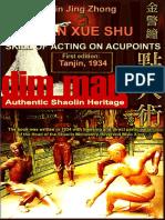 Dian Xue Shu (Dim Mak) - Skill of Acting on Acupoints