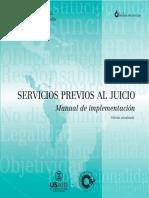 Servicios Previos al Juicio. Manual de implementación, edición actualizada, de Ana Aguilar García y Javier Carrasco Solís, IJPPUSAID, marzo 2014.pdf