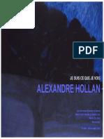 Dossier Pedagogique Alexandre Hollan - Je Suis Ce Que Je Vois