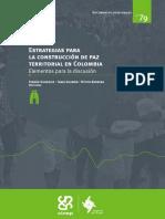 Fernán González, Tania Guzmán y Víctor Barrera. Estrategias Para La Construcción de Paz Territorial en Colombia. Elementos Para La Discusión.