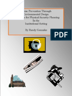 Crime Prevention Through Environmental Design - An Outline for Physical Security Planning in the Institutional Setting