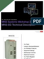 MNS-SG - Technical Presentation 2013