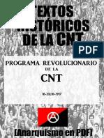 [Textos históricos de la CNT] Programa revolucionario de la CNT (julio de 1917) [Anarquismo en PDF].pdf