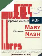Nash, Mary (ed.) - Mujeres Libres (España, 1936-1939) [Anarquismo en PDF].pdf